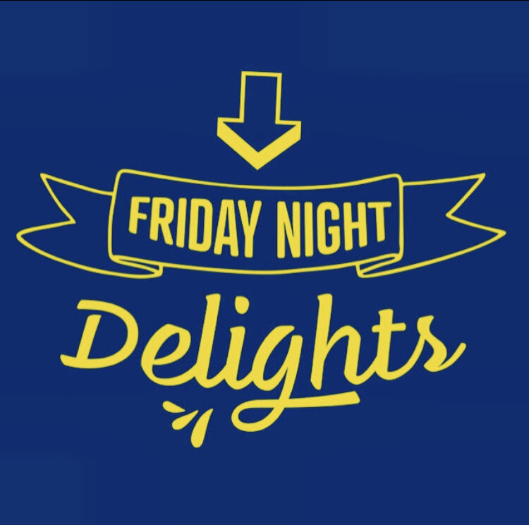 Friday Night Delights- a rethink